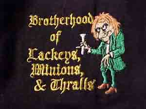 Brotherhood of Lackeys, Minions & Thralls Polo