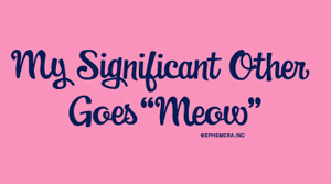 My Significant Other Goes Meow Shirt