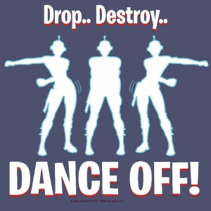 Drop Destroy Dance Off T-Shirt