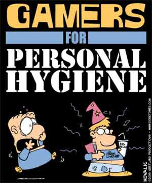 Gamers for Personal Hygiene Shirt