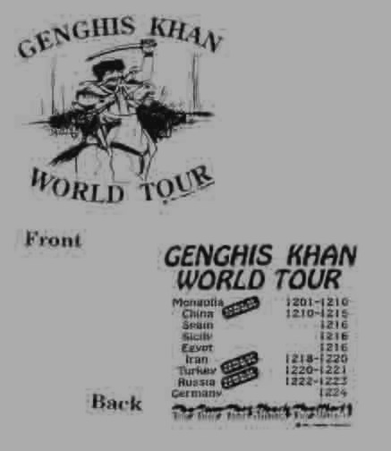 Genghis Khan Tour T-Shirt 100% cotton.
