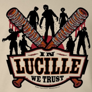 In Lucille We Trust T-Shirt