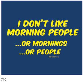 Don't Like Morning People T-Shirt