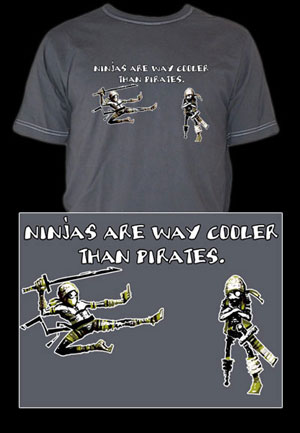 Ninjas are Way Cooler than Pirates Ringer Tee 100% cotton.