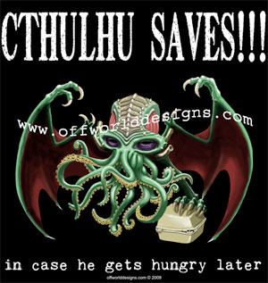 Cthulhu Saves T-Shirt