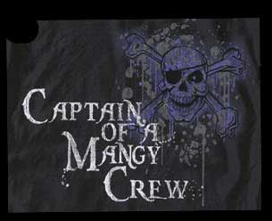 Captain of a Mangy Crew Shirt