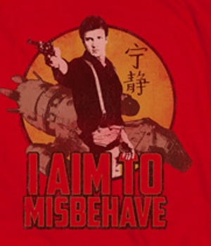 I Aim to Misbehave Captain Mal T-Shirt