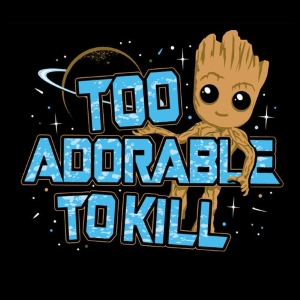 Too Adorable to Kill T-Shirt