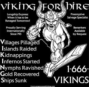Viking for Hire Shirt