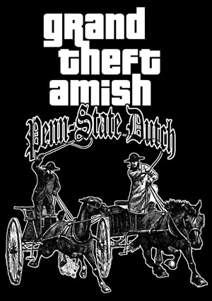 Grand Theft Amish Shirt